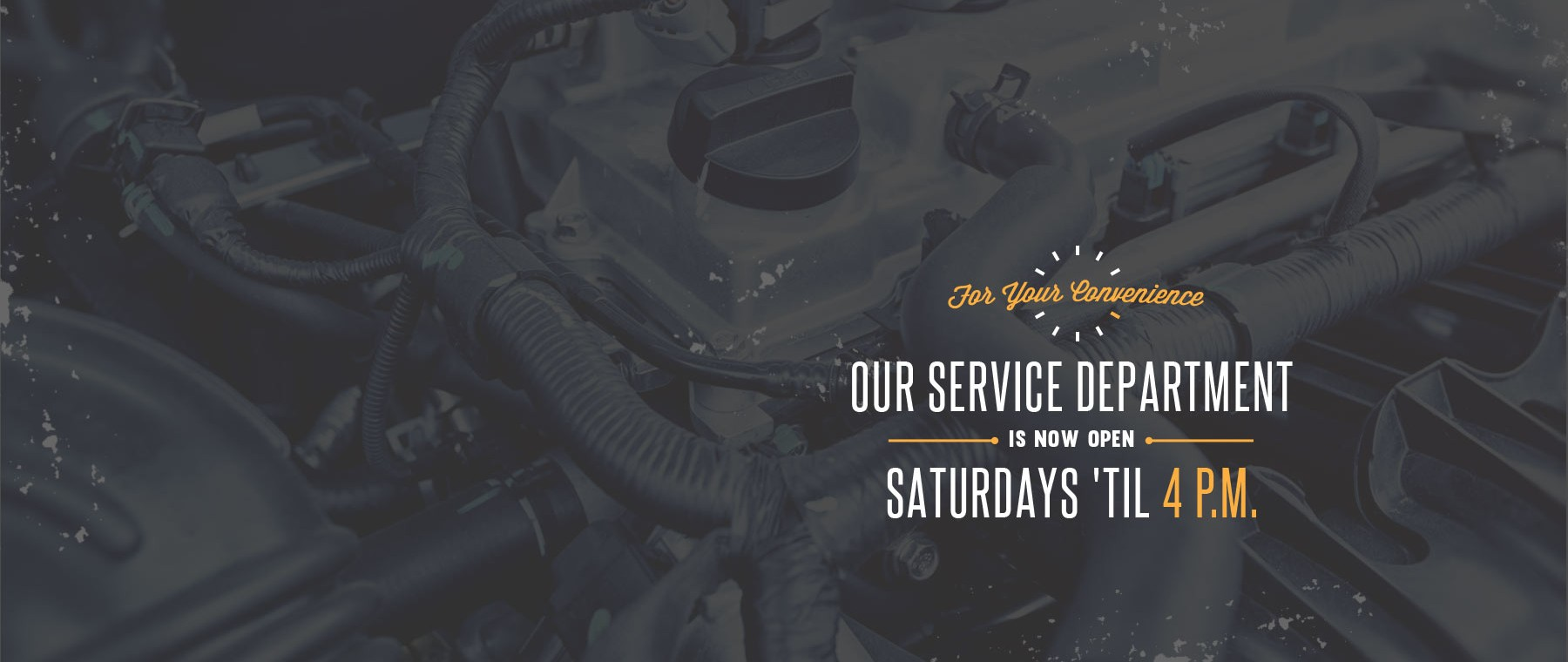 Service Department Open Late