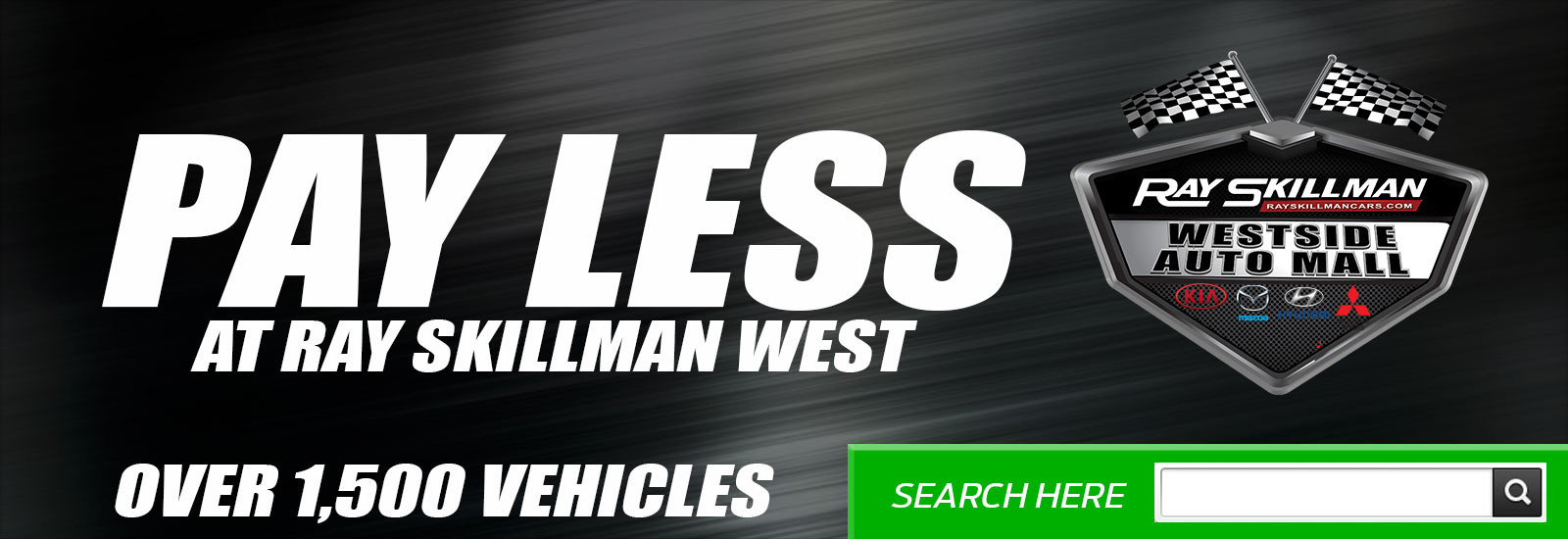Pay Less at Ray Skillman West